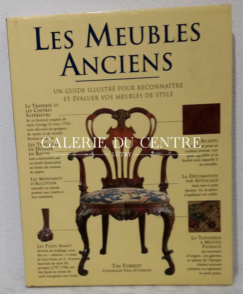 Reconnaitre Le Style D Un Meuble les meubles anciens - un guide pour reconnaître et évaluer vos meubles de  style