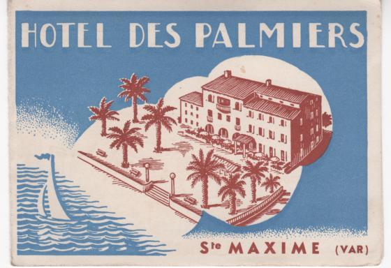 Depliants Touristiques Europe VAR Sainte Maxime Hotel Des Palmiers